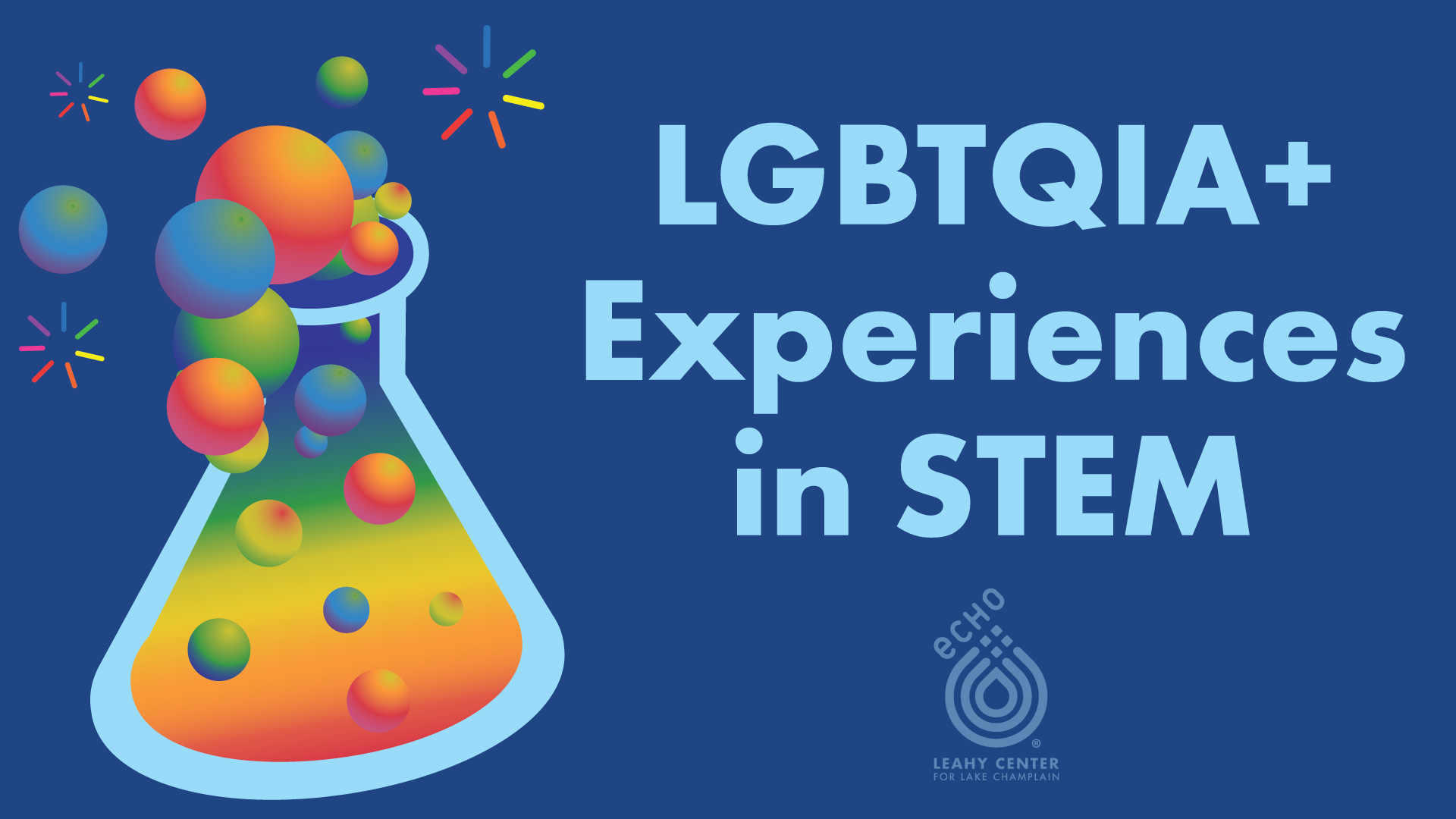 Rainbow bubbles coming out of a beaker for LGBTQUIA+ Experiences in STEM