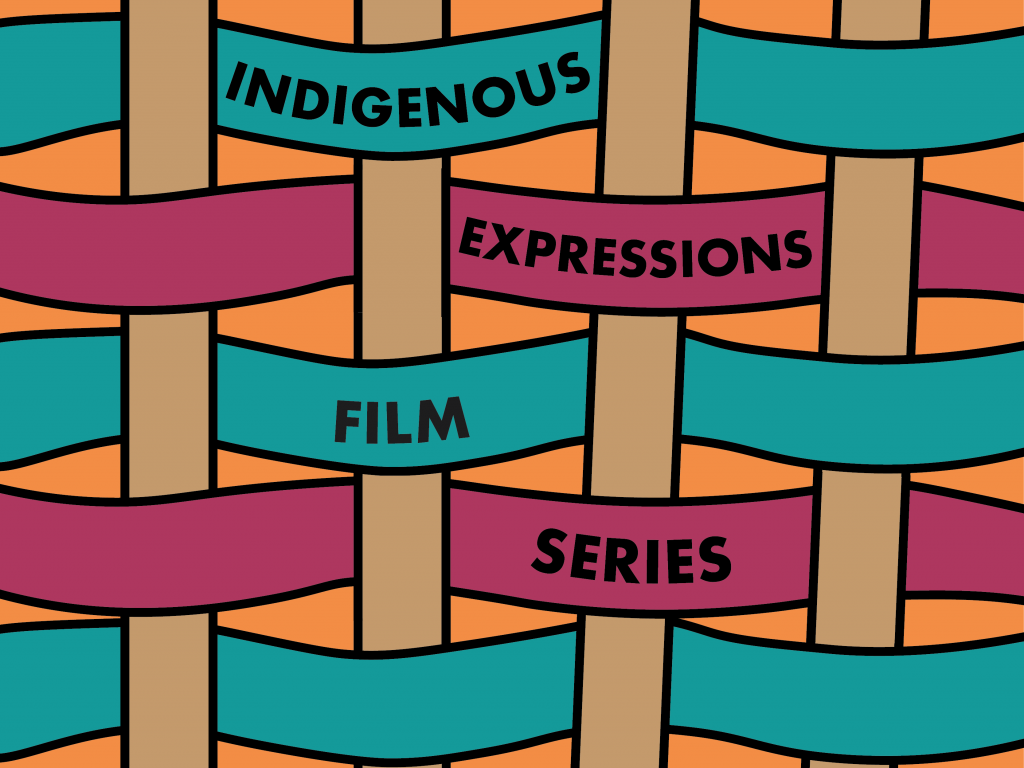 Indigenous Expressions Film Series--text over a basket texture