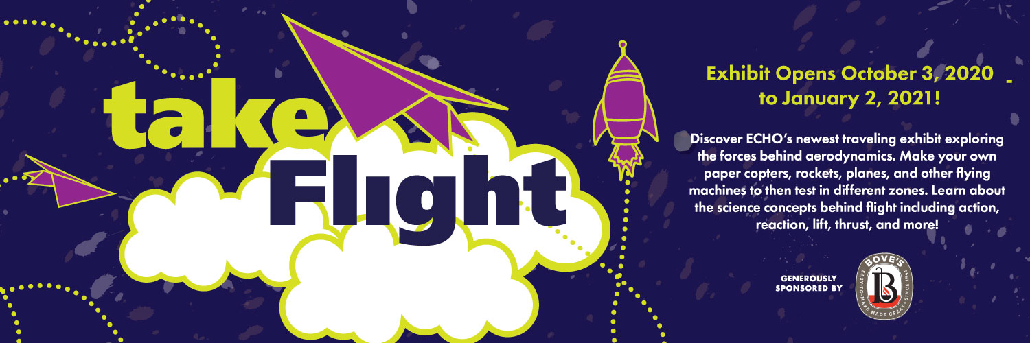Take Flight: newest exhibit at ECHO opens October 3